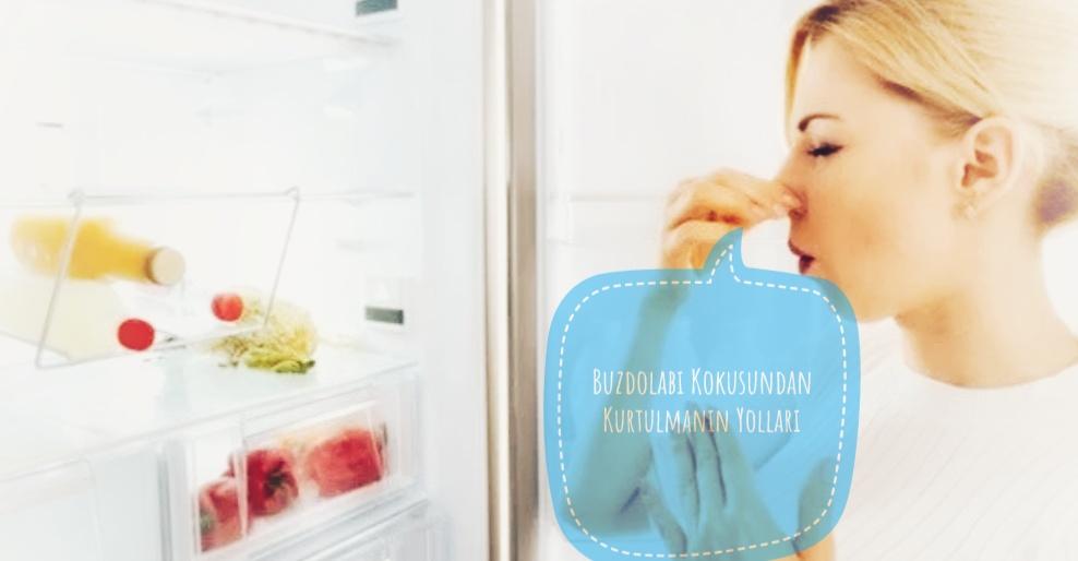 Buzdolabı Kokusunu Nasıl Giderebilirim?